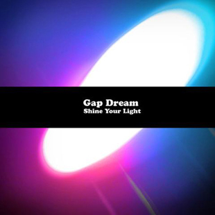 Gap Dream-Shine Your Light-web