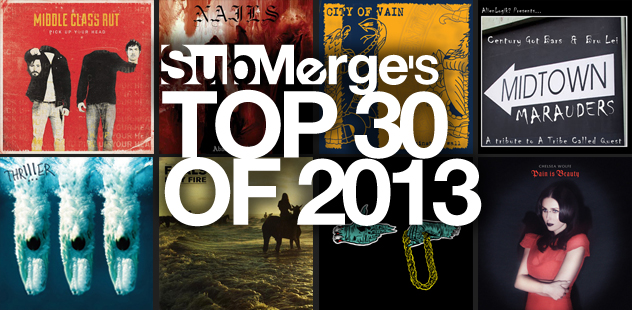 Submerge's Top 30 Albums of 2013