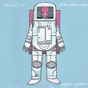 paper pistols-deliver us from chemicals-web