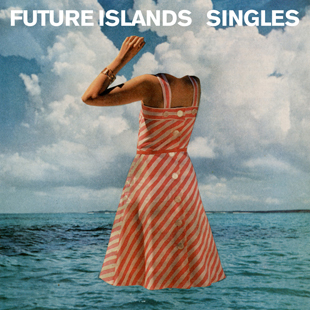 6-Future Islands-Submerge